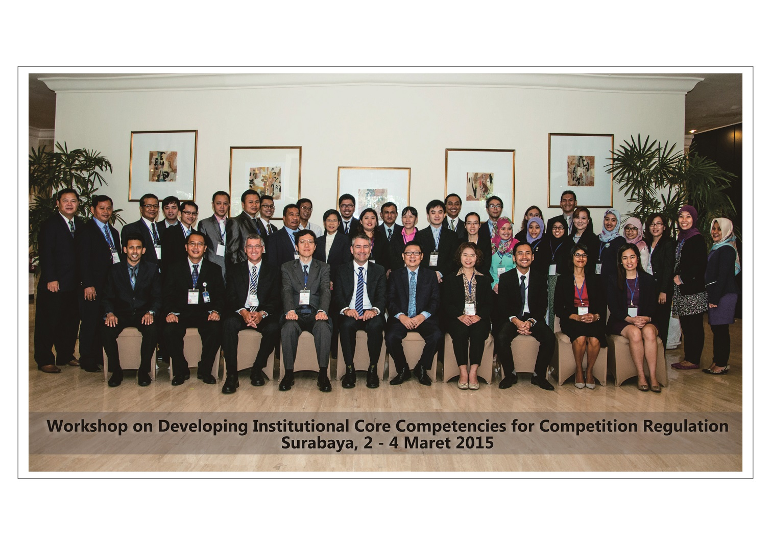 Workshop on Developing Institutional Core Competencies for Competition Regulation, Surabaya, 2-4 Maret 2015